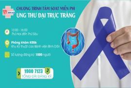 Tầm soát miễn phí ung thư đại trực tràng