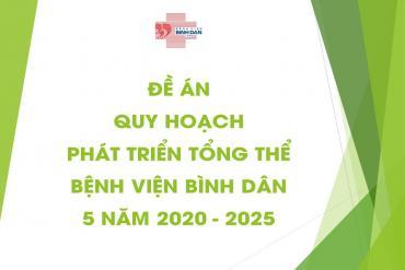 Đề án Quy hoạch phát triển tổng thể Bệnh viện Bình Dân 5 năm 2020 - 2025