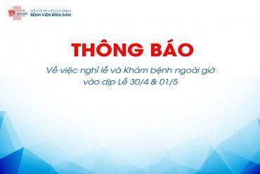 THÔNG BÁO KHÁM BỆNH NGOÀI GIỜ LỄ 30/4 VÀ 01/5 NĂM 2019