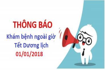 Thông báo Khám bệnh ngoài giờ Tết Dương lịch 01/01/2018