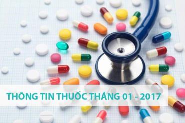 THÔNG TIN THUỐC THÁNG 1 – 2017